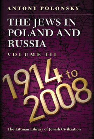 The Jews in Poland and Russia: 1914-2008 v. 3