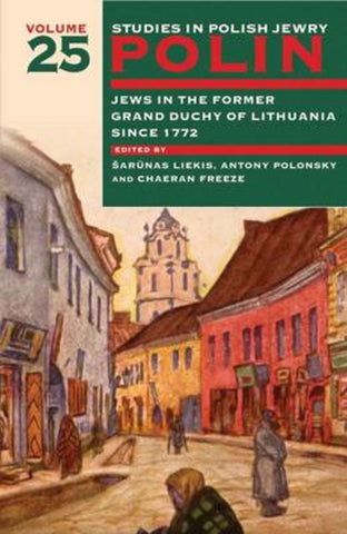 Polin: Studies in Polish Jewry Volume 25