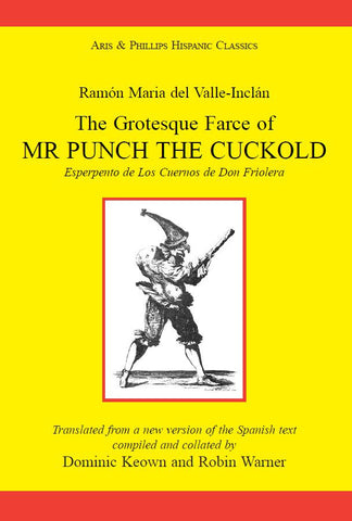 Valle Inclan: The Grotesque Farce of Mr Punch the Cuckold