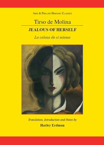 Tirso de Molina: Jealous of Herself