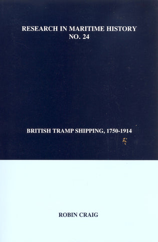 British Tramp Shipping, 1750-1914