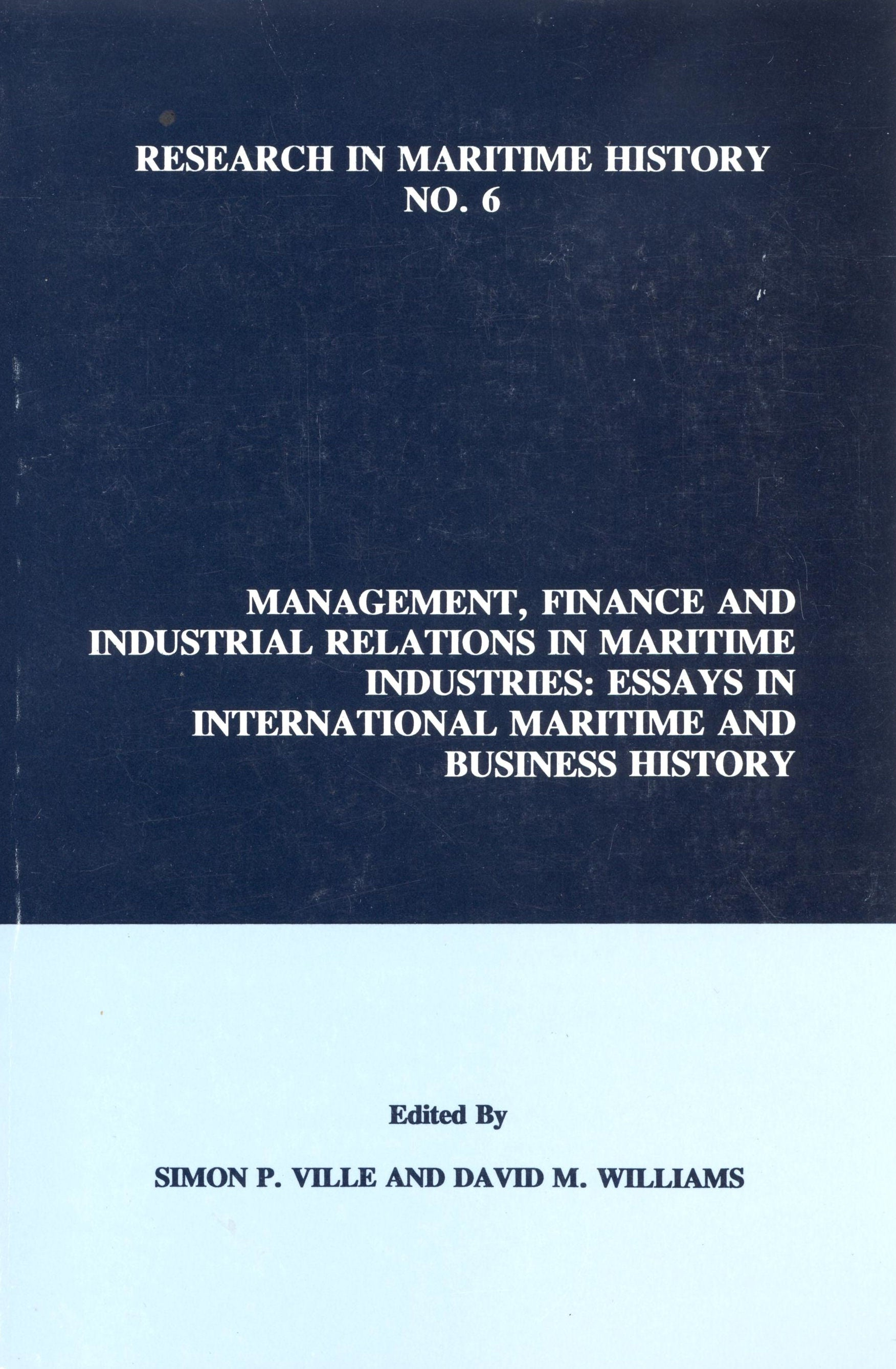 Management, Finance and Industrial Relations in Maritime Industries