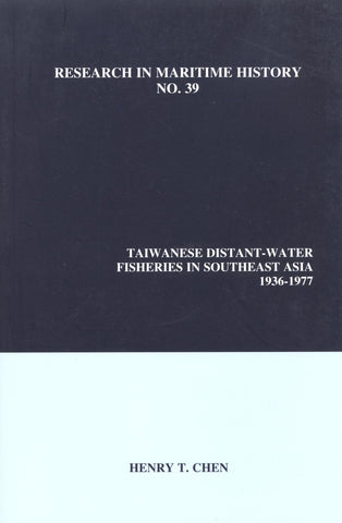 Taiwanese Distant-Water Fisheries in Southeast Asia, 1936-1977