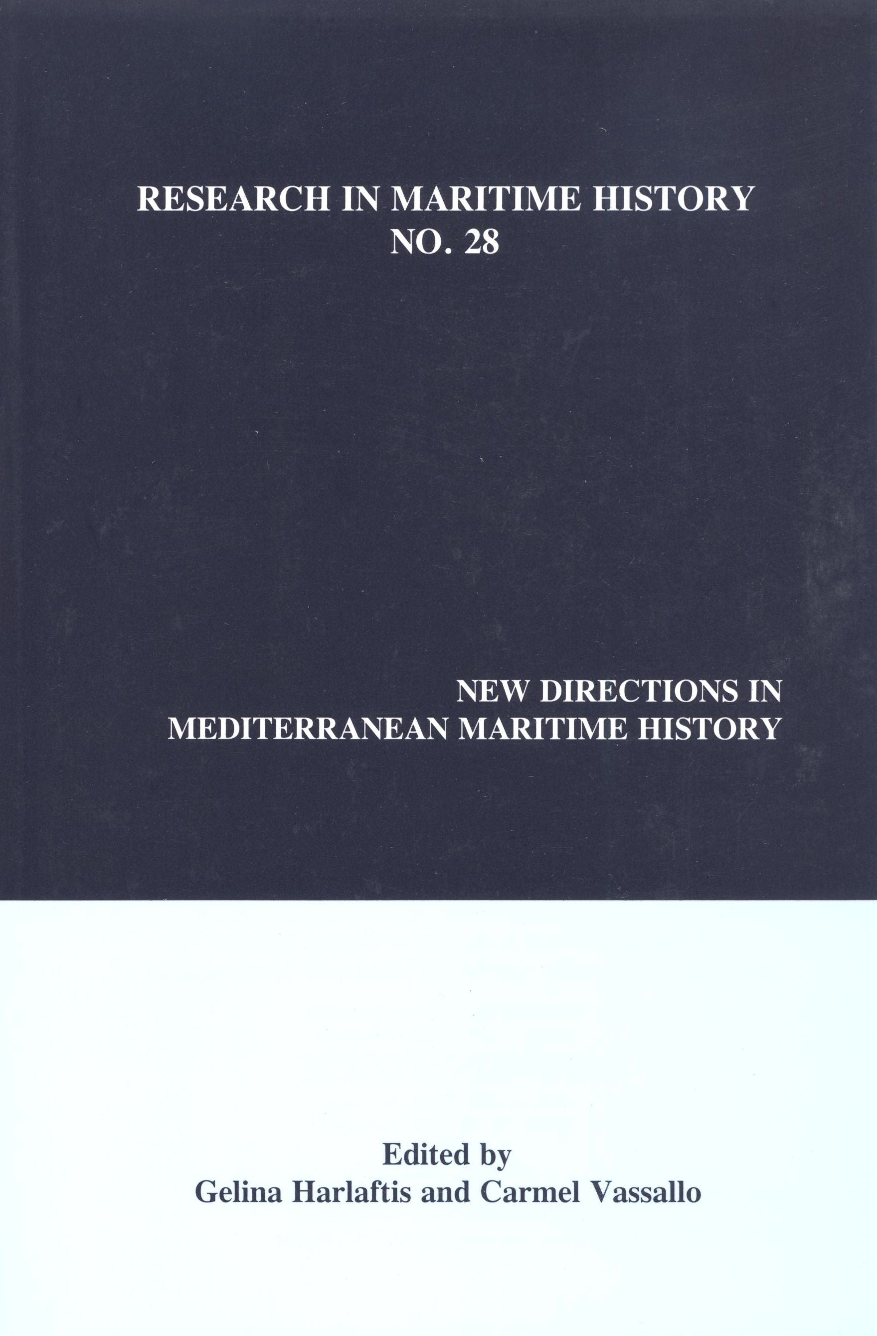 New Directions in Mediterranean Maritime History