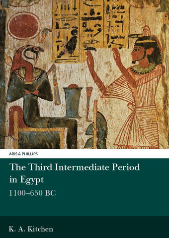 The Third Intermediate Period in Egypt, 1100-650BC