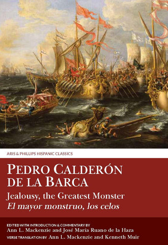 Calderon: Jealousy the Greatest Monster