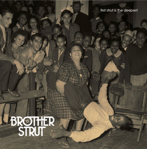 First Strut is the Deepest - Album