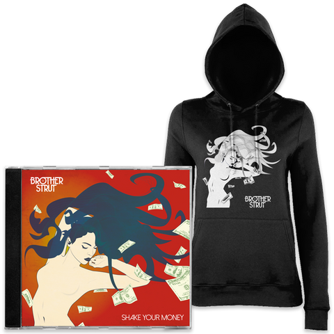 Shake Your Money CD + Womens Hoodie