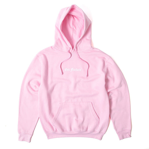 Get Fucked Pullover Hoody - Candy Pink