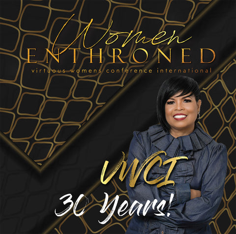 "2019 Virtuous Woman's Conference ""Women Enthroned"" (Audio)"