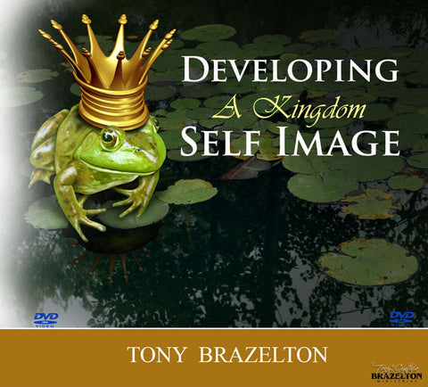 Developing a Kingdom Self Image