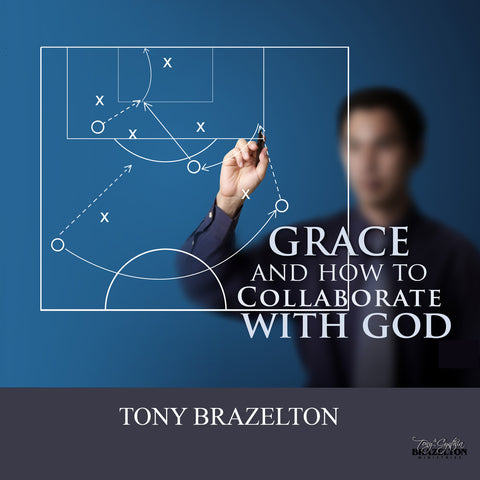 Grace & How To Collaborate With God