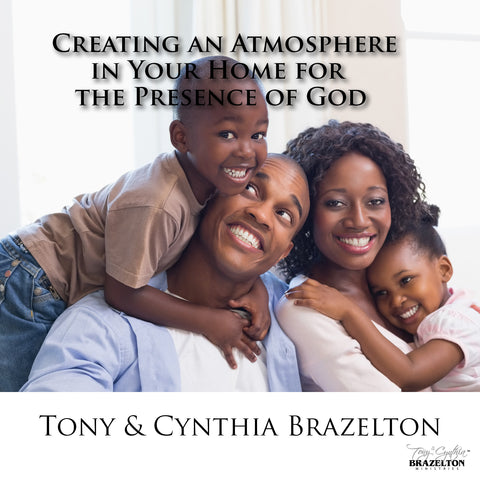 Creating An Atmosphere In Your Home For The Presence Of God