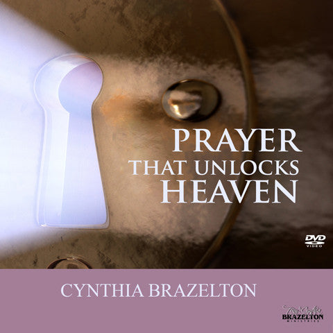 Prayer That Unlocks Heaven