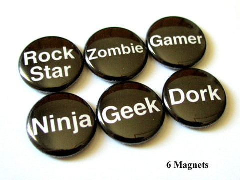 Geeky MAGNETS words geek dork ninja gamer rock star zombie geekery nerd-Art Altered