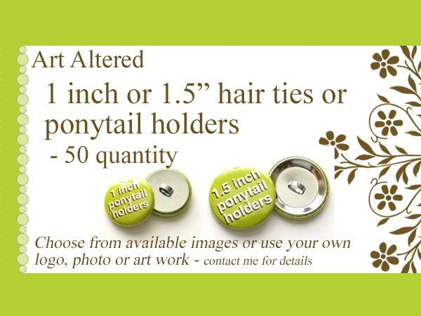 1 inch or 1.5 inch Custom PONYTAIL HOLDERS Hair Ties 50 Image Art Logo party favors shower gifts stocking stuffers elastics personalized-Art Altered