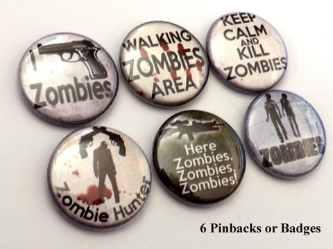 Zombie Hunter PINBACK BUTTONS pins badges keep calm kill halloween party favors - Art Altered  - 1