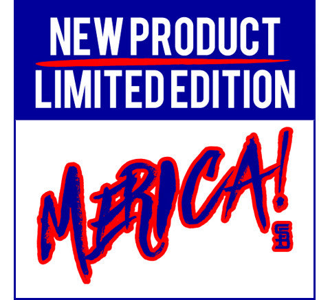 MERICA!!! - Limited Edition 4th of July Collection