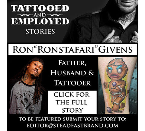 Tattooed and Employed Stories: Ronstafari