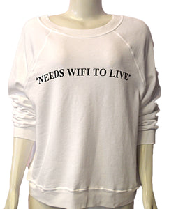 Needs Wifi To Live - CLEANWHT