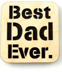 Best Dad Ever Magnet - Pretty Please on Broad