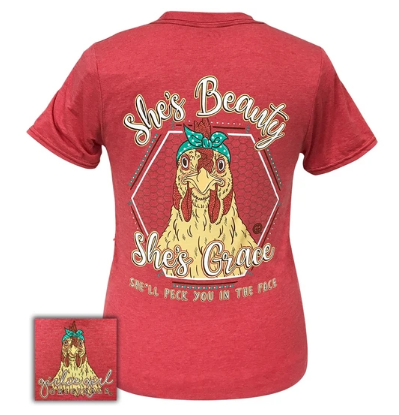 She's beauty, She's grace, She'll Peck you in the Face Sassy Tee