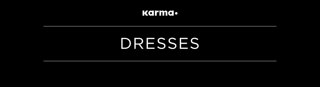 DRESSES by KARMA