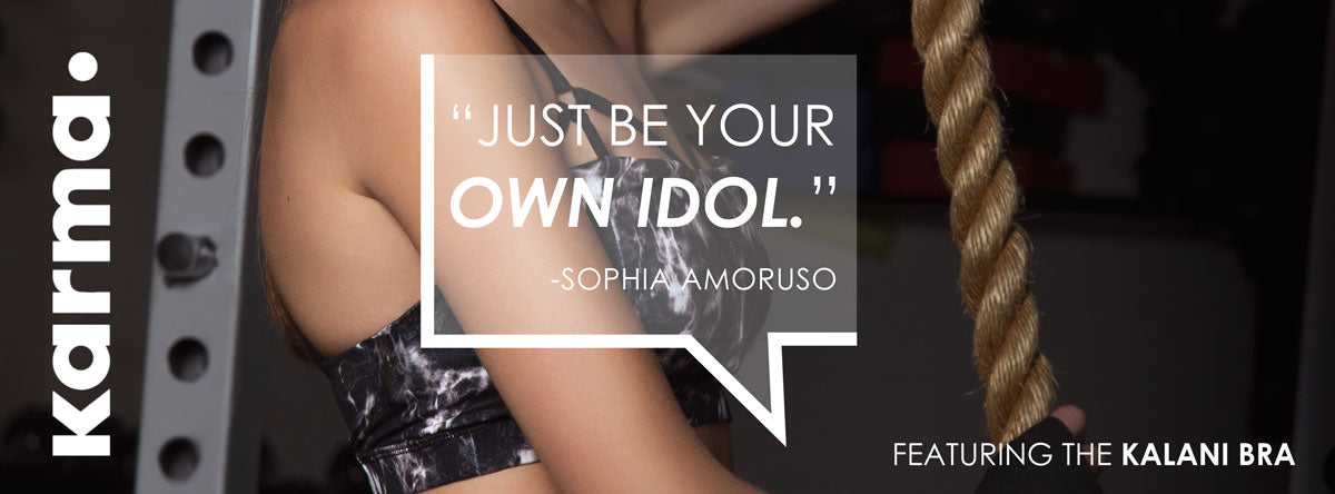 Karma Athletics Motivational Monday: Just Be Your Own Idol - Sophia Amoruso