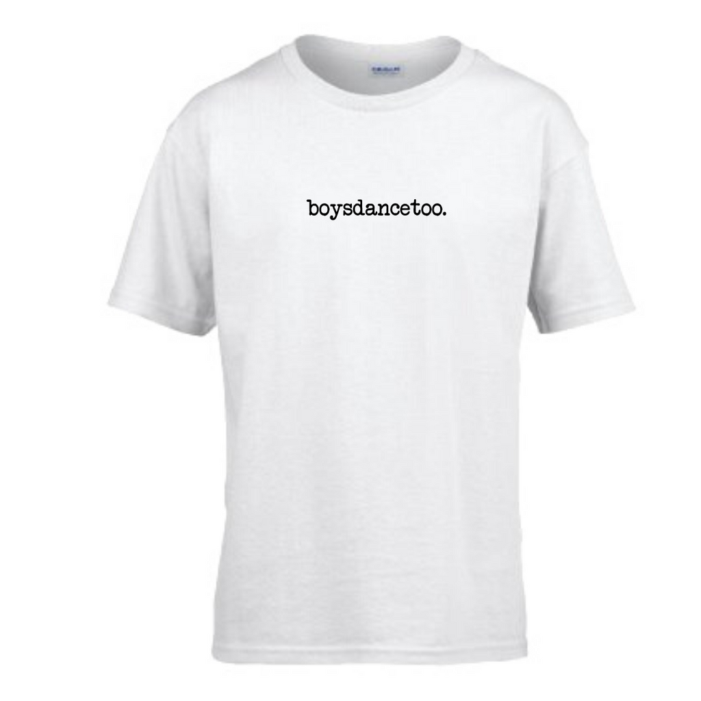 'Boys Dance Too' White Slogan T-shirt - Child - Dazzle Dancewear Ltd
