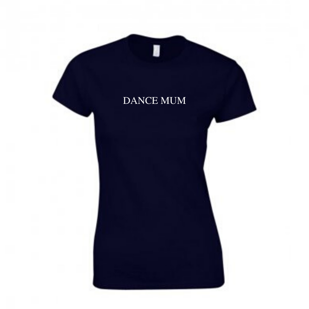 'dancemum' Black Slogan T-shirt - Ladies Fit - Dazzle Dancewear Ltd