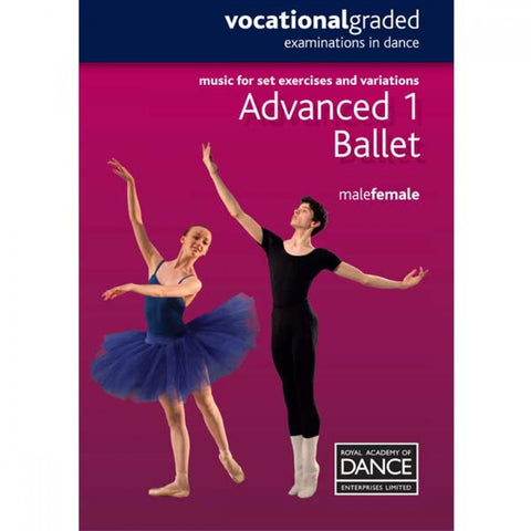 RAD Advanced 1 Male/Female Ballet Music Book - Dazzle Dancewear Ltd