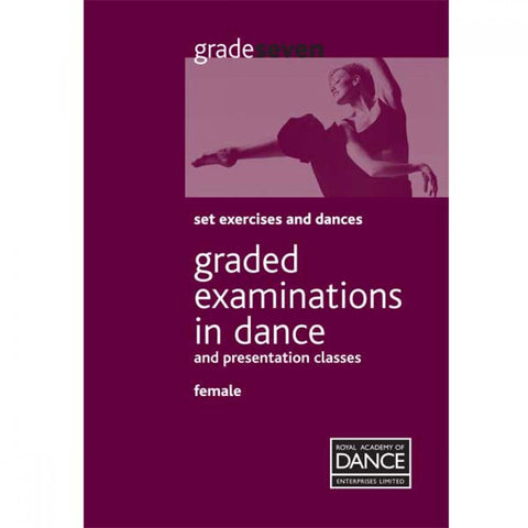 RAD Grade 7 Female Syllabus Book - Dazzle Dancewear Ltd