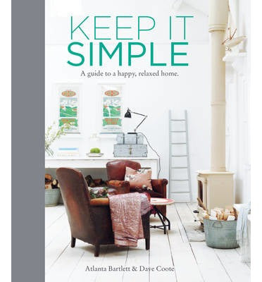 Keep It Simple by Atlanta Bartlett
