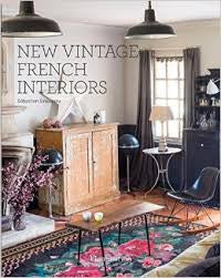 New Vintage French Interiors by Sébastien Siraudeau