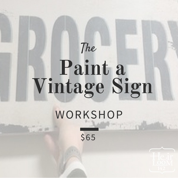 Make a Vintage Sign Workshop