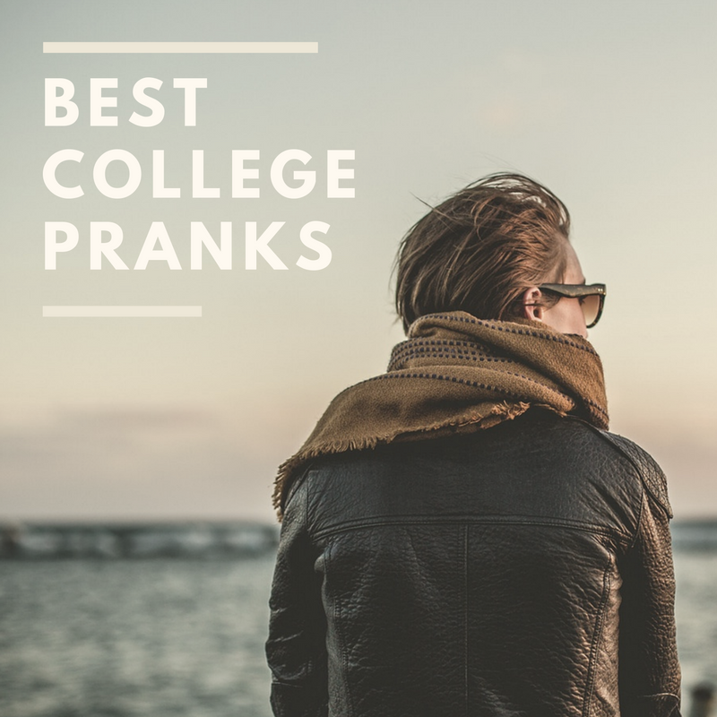 11 Best College Prank Ideas