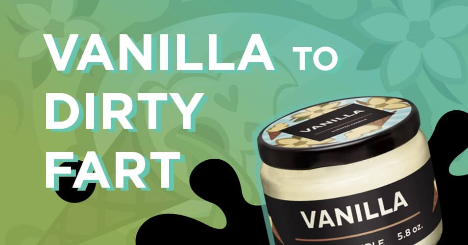 vanilla to dirty fart