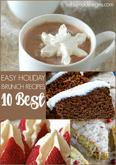 10 Best Easy Holiday Brunch Recipes