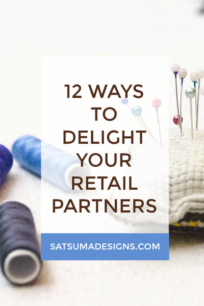 12 Easy Ways to Delight Retail Partners