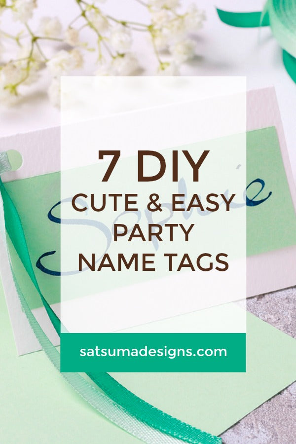 7 DIY Cute and Easy Party Name Tags
