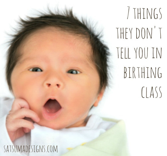 7 Things They Don't Tell you in Baby Birthing Class