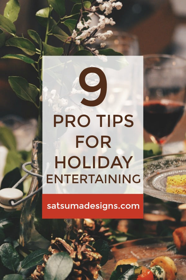 9 Party Pro Tips for Holiday Entertaining