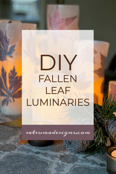 DIY Fallen Leaf Luminaries