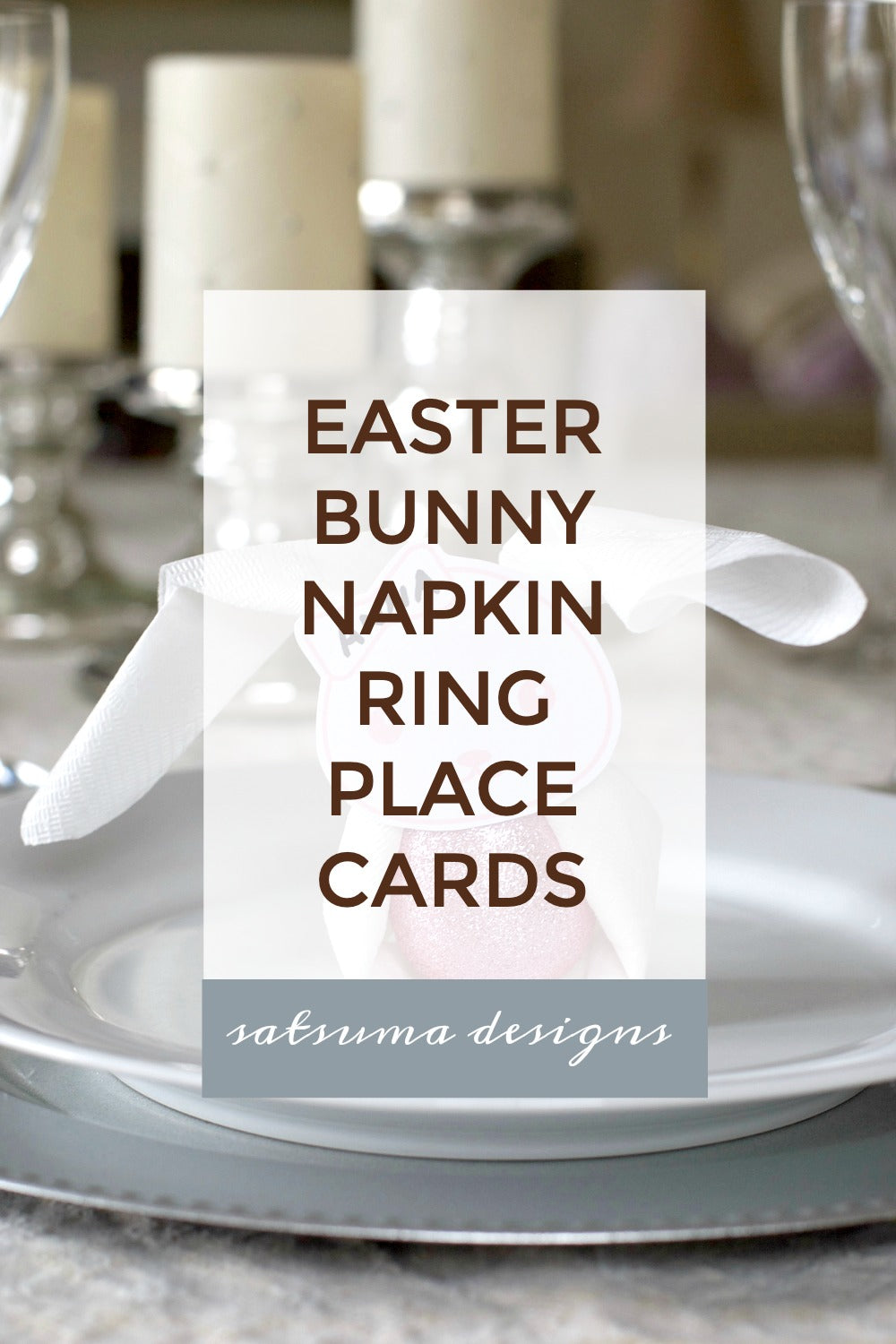 Easy DIY Kids Table Easter Bunny Napkin Ring Place Cards