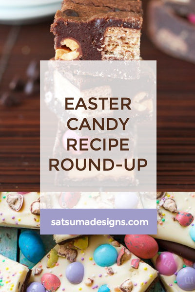 Easter Candy Recipe Round-Up