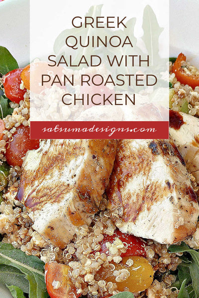 Fast and Easy Greek Quinoa Salad with Pan Roasted Chicken Breast