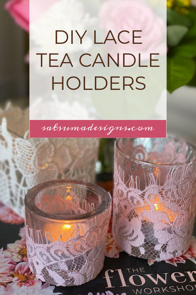How To Easily Make Beautiful Upcycled Lace Tea Candle Holders