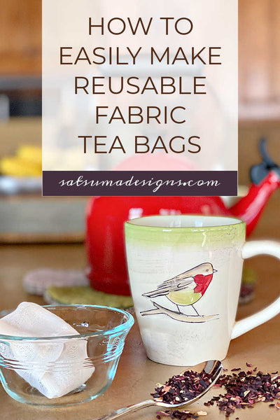 How To Easily Make Reusable Fabric Tea Bags