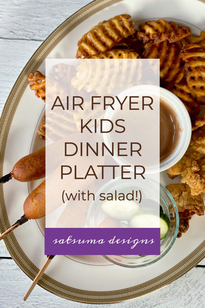 Air Fryer Kids Dinner Platter with Salad
