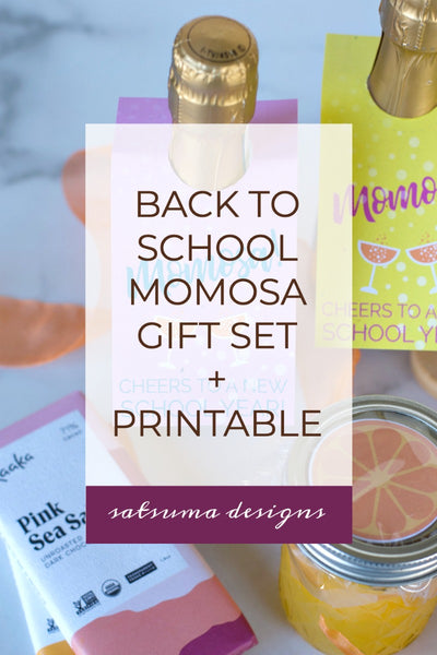 Back To School Momosa Gift Basket with Printable